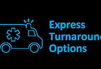 Express Turnaround Options
